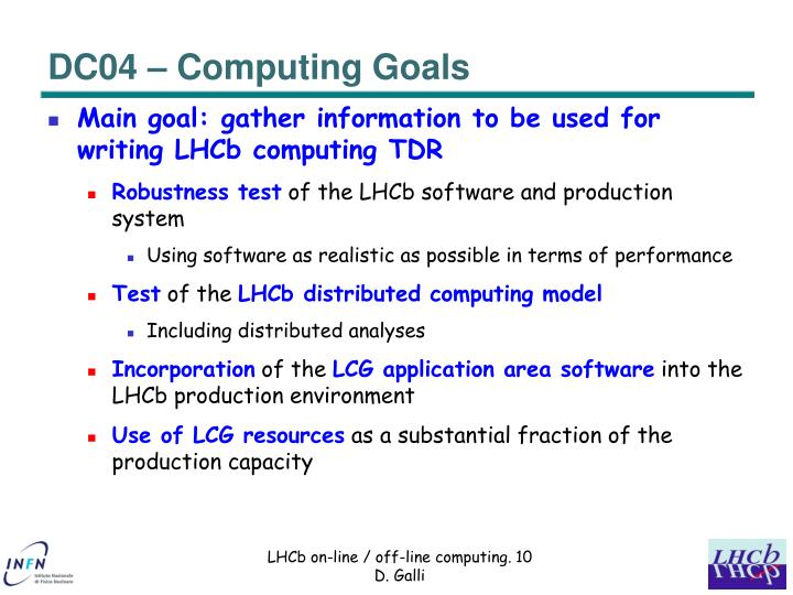 DC04 – Computing Goals