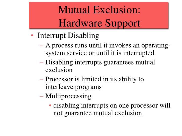 Mutual Exclusion:
