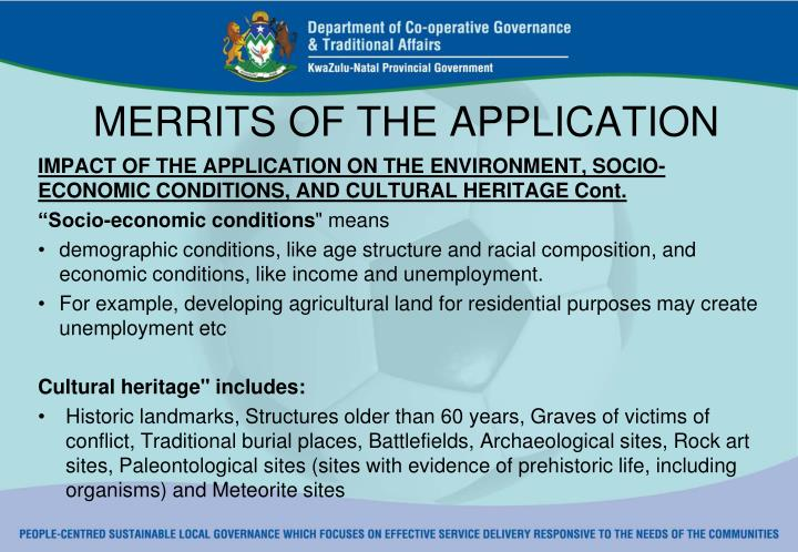 MERRITS OF THE APPLICATION