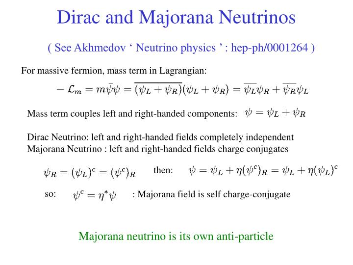 Dirac and Majorana Neutrinos