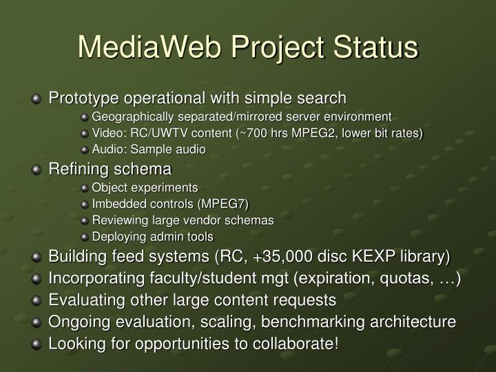 MediaWeb Project Status