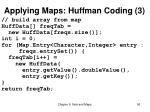 applying maps huffman coding 3