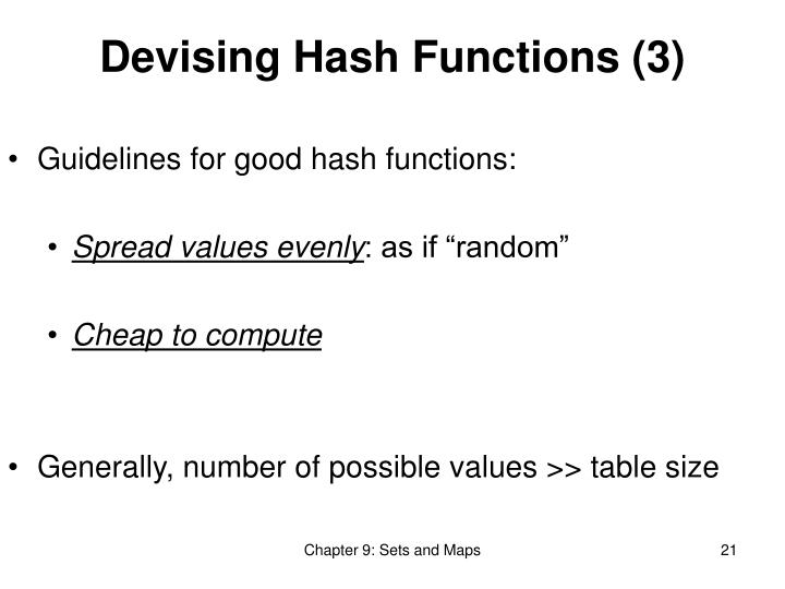 Devising Hash Functions (3)