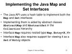 implementing the java map and set interfaces
