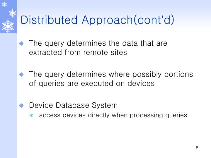 Distributed Approach(cont