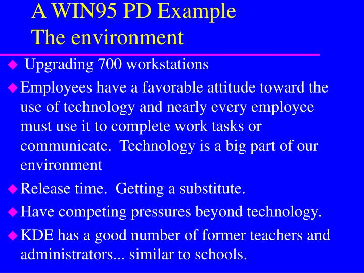 A WIN95 PD Example