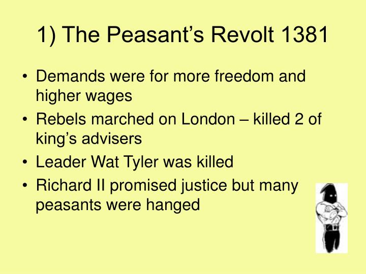 1) The Peasant's Revolt 1381