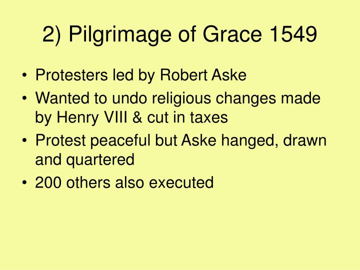 2) Pilgrimage of Grace 1549