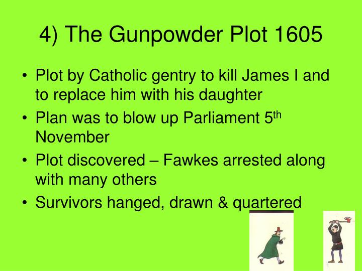4) The Gunpowder Plot 1605