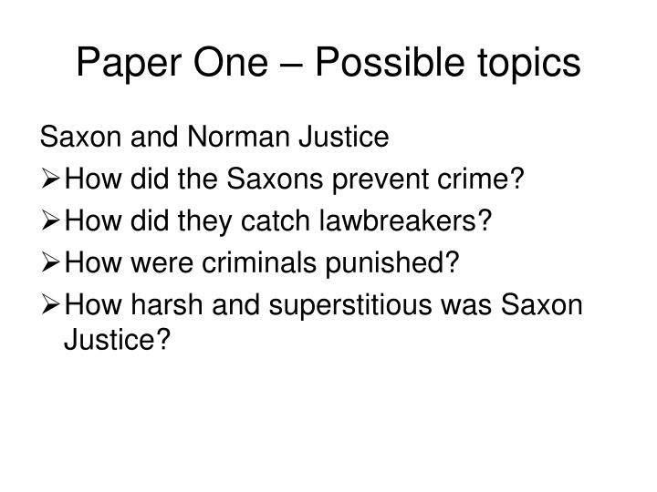 Paper One – Possible topics