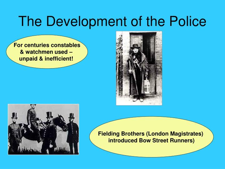 The Development of the Police