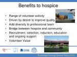 benefits to hospice