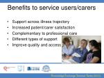 benefits to service users carers