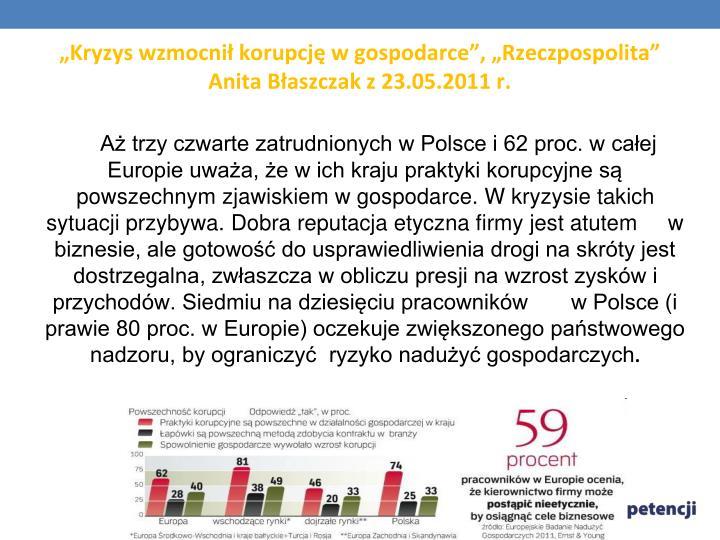 """""""Kryzys wzmocnił korupcję w gospodarce"""", """"Rzeczpospolita"""" Anita Błaszczak z 23.05.2011 r."""