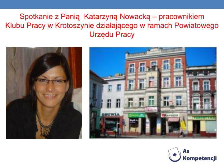 Spotkanie z Panią  Katarzyną Nowacką – pracownikiem