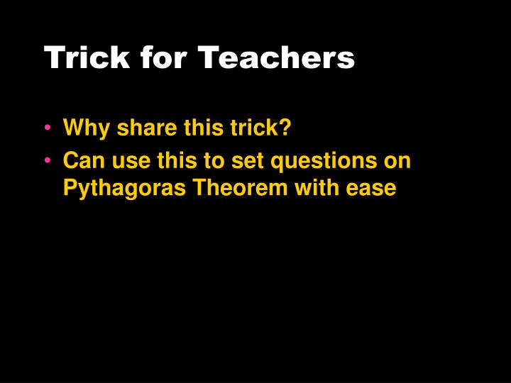 Trick for Teachers