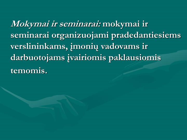 Mokymai ir seminarai: