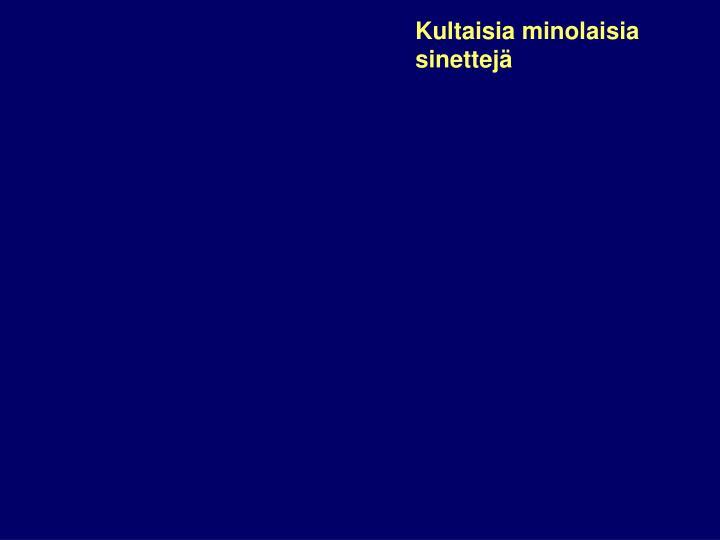 Kultaisia minolaisia sinettejä