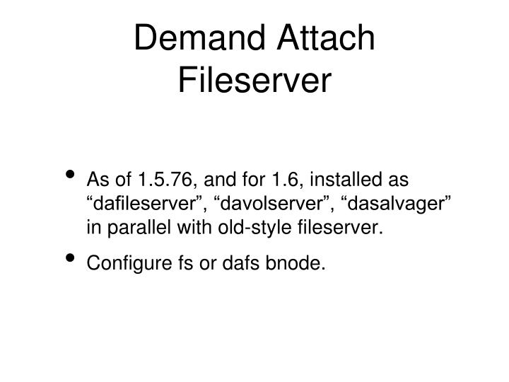 Demand Attach Fileserver