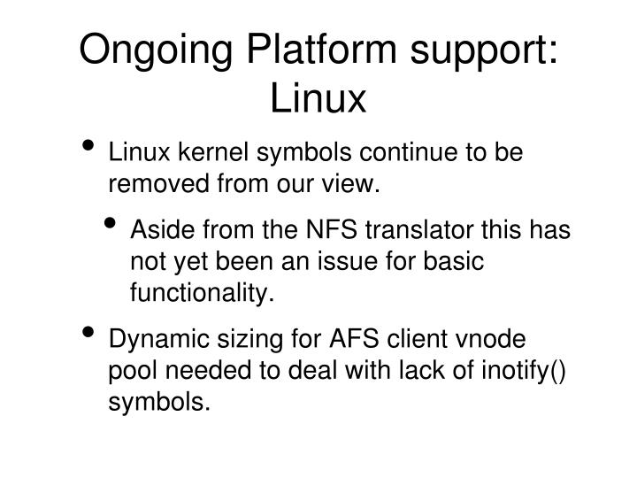 Ongoing Platform support: Linux