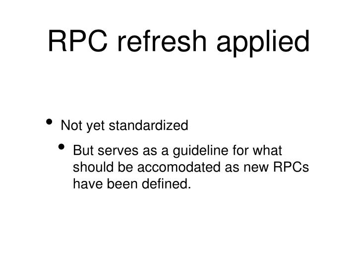 RPC refresh applied