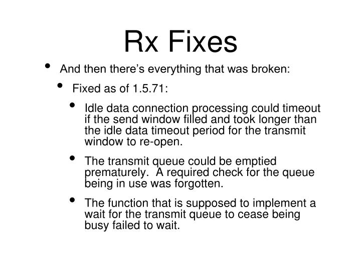 Rx Fixes