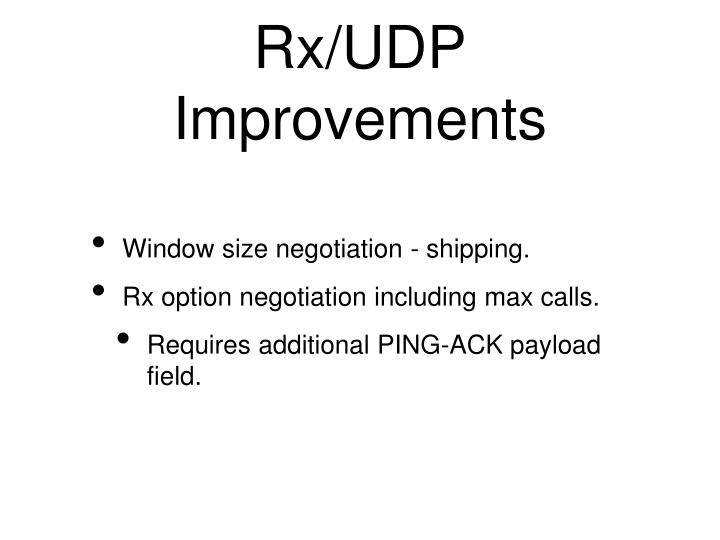 Rx/UDP Improvements