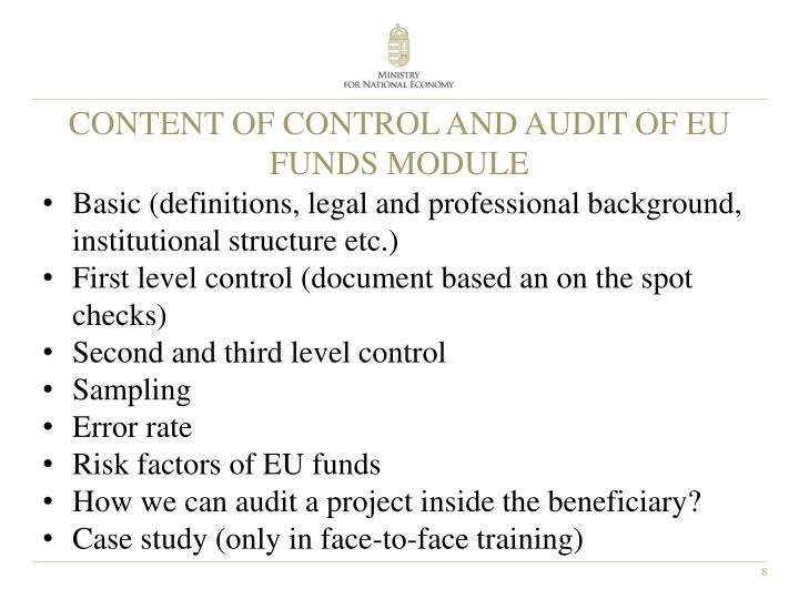 CONTENT OF CONTROL AND AUDIT OF EU FUNDS MODULE