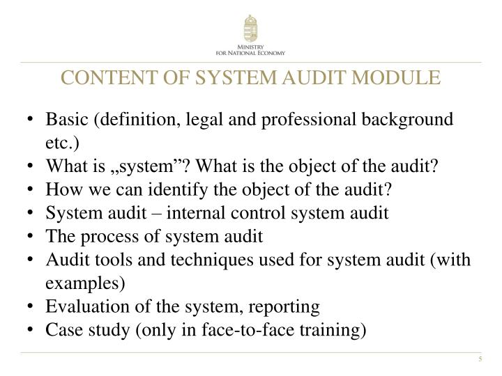 CONTENT OF SYSTEM AUDIT MODULE