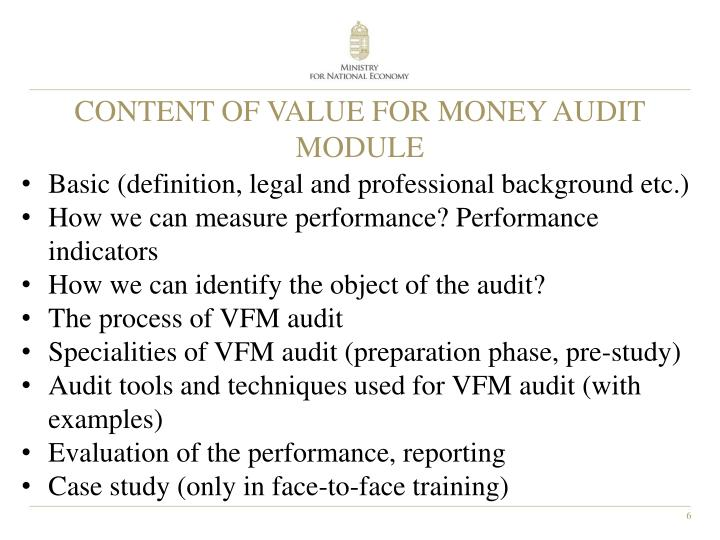 CONTENT OF VALUE FOR MONEY AUDIT MODULE