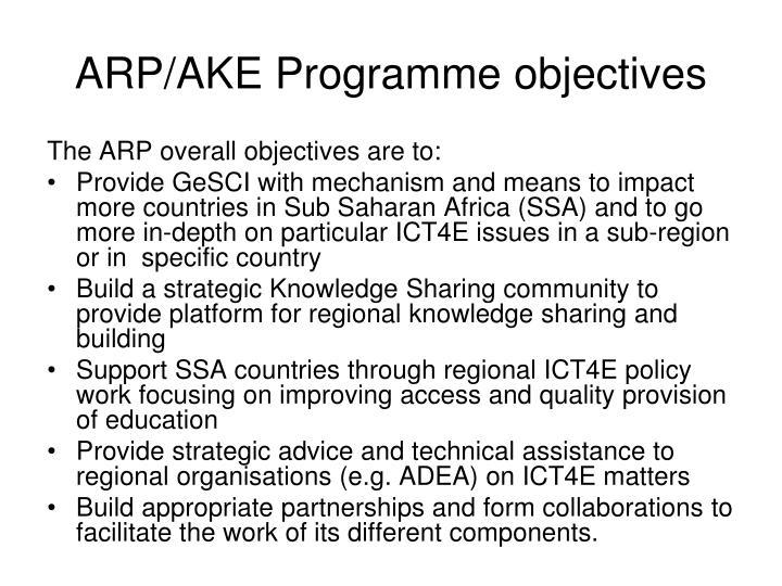 ARP/AKE Programme objectives