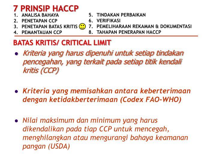 Kriteria yang harus dipenuhi untuk setiap tindakan pencegahan, yang terkait pada setiap titik kendali kritis (CCP)