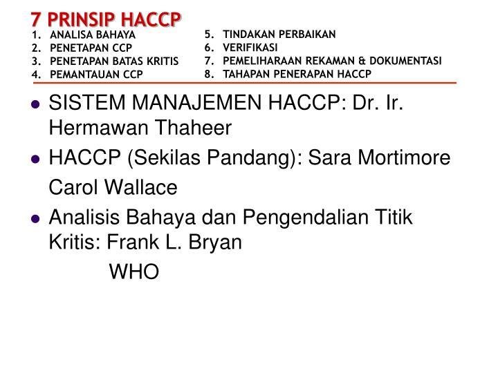 SISTEM MANAJEMEN HACCP: Dr. Ir. Hermawan Thaheer