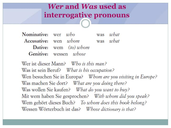 Wer and was used as interrogative pronouns