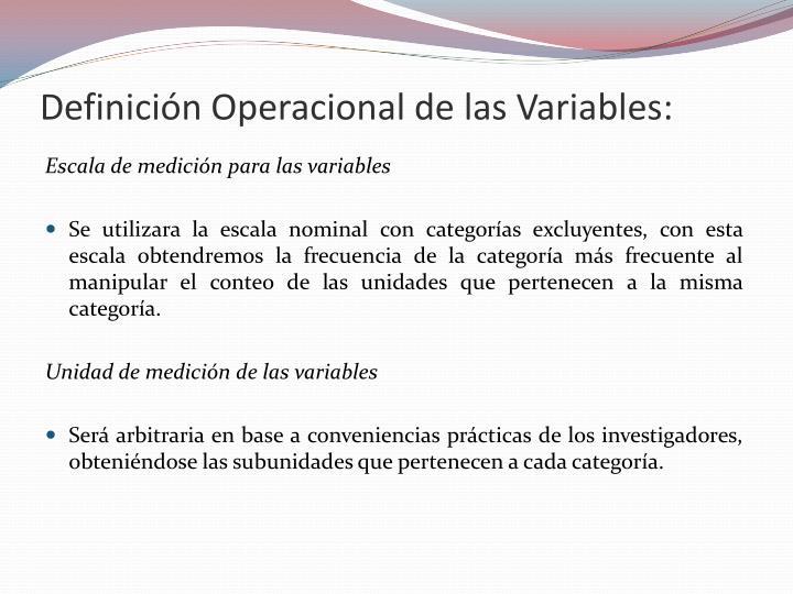 Definición Operacional de las Variables: