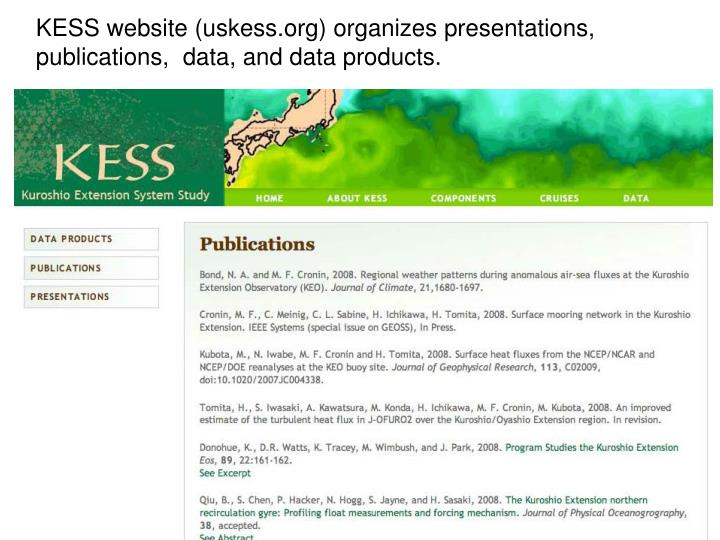 KESS website (uskess.org) organizes presentations, publications,  data, and data products.