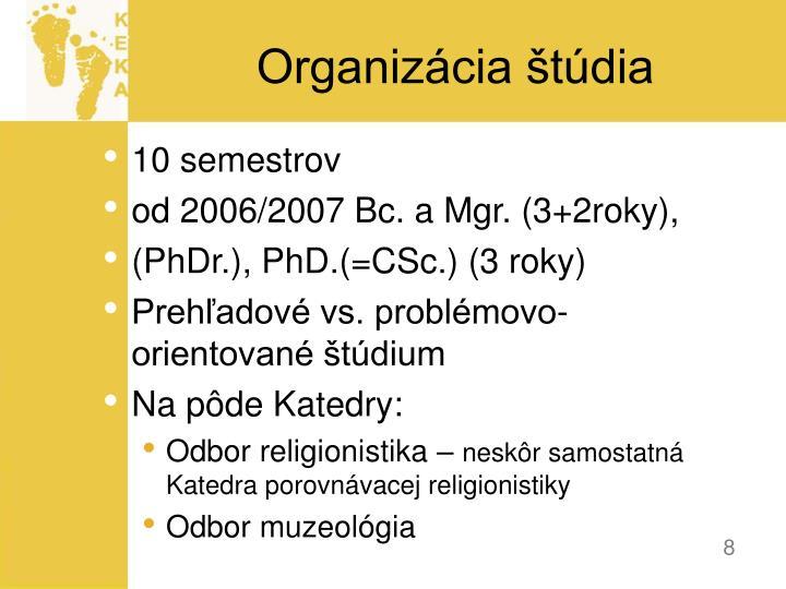 Organizácia štúdia