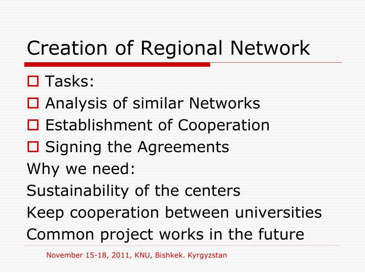 Creation of Regional Network