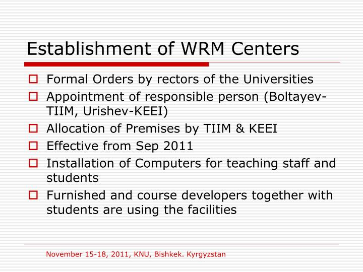 Establishment of WRM Centers