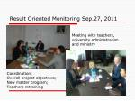 result oriented monitoring sep 27 2011