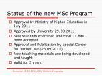 status of the new msc program