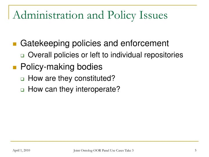 Administration and Policy Issues