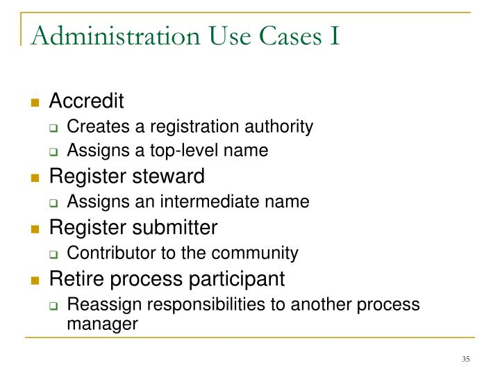 Administration Use Cases I