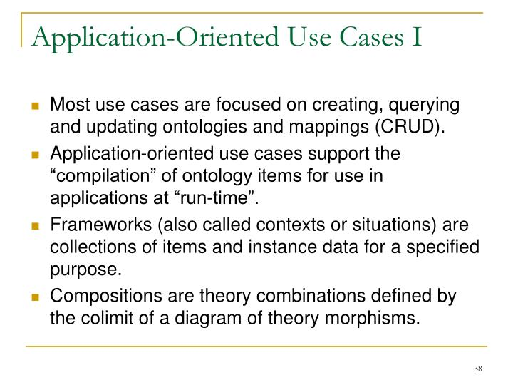 Application-Oriented Use Cases I