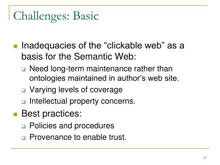 Challenges: Basic