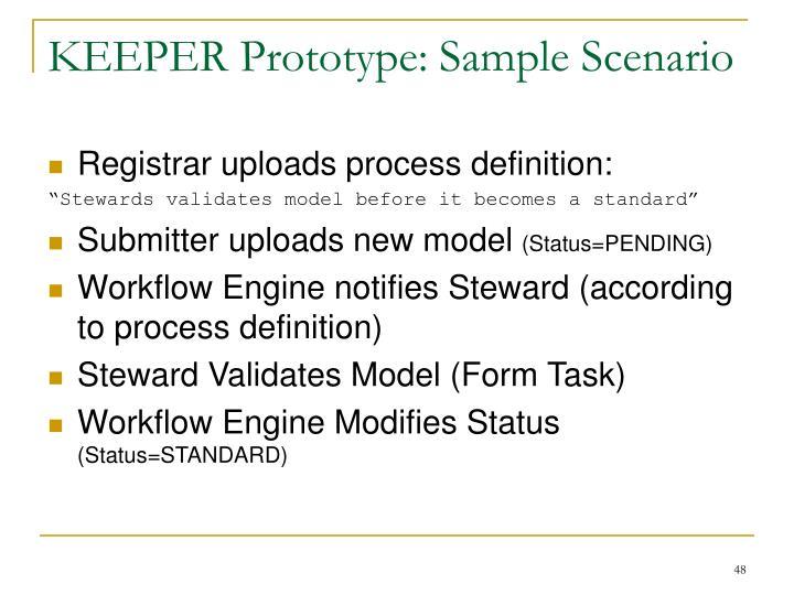 KEEPER Prototype: Sample Scenario