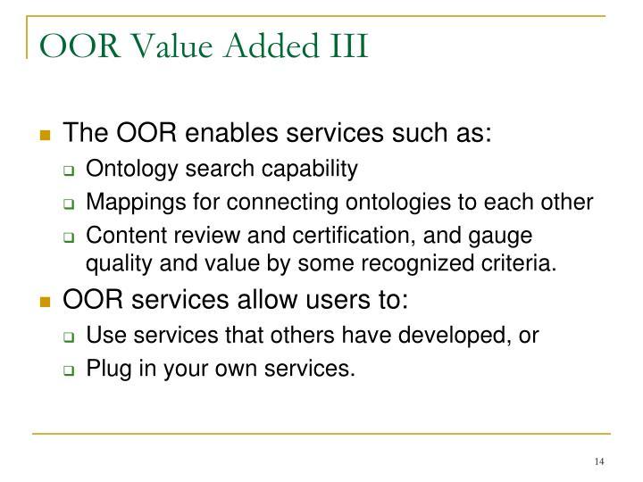 OOR Value Added III