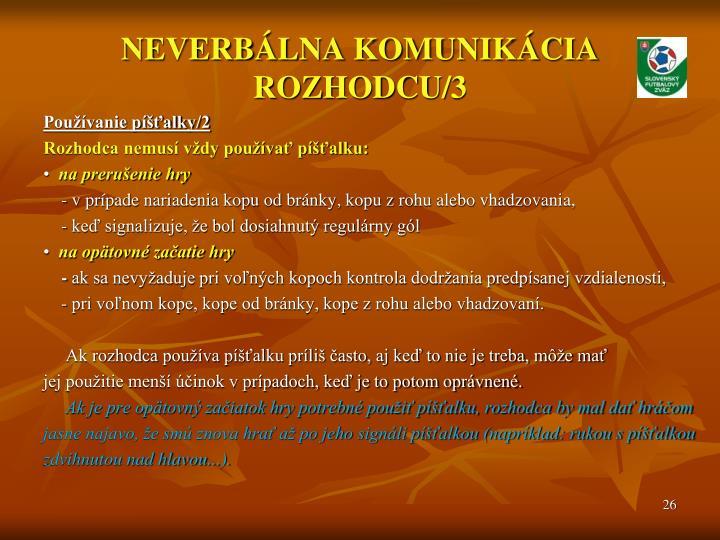 NEVERBÁLNA KOMUNIKÁCIA ROZHODCU/3
