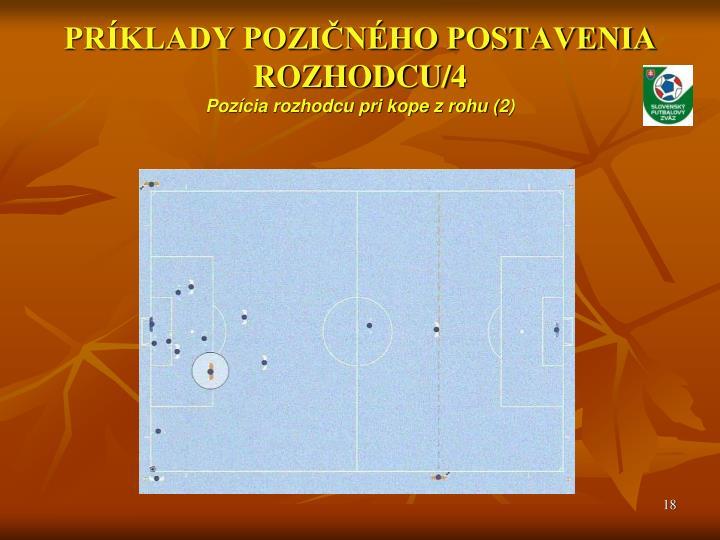 PRÍKLADY POZIČNÉHO POSTAVENIA ROZHODCU/4