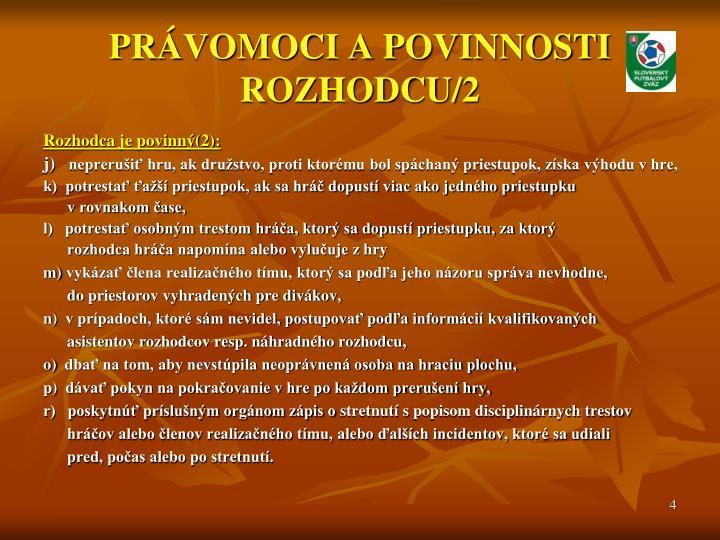 PRÁVOMOCI A POVINNOSTI ROZHODCU/2